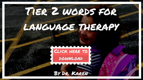tier 2 words for language therapy, language therapy techniques