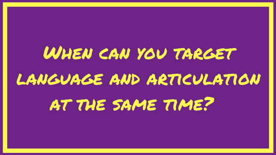 When can you treat language and articulation at the same time?