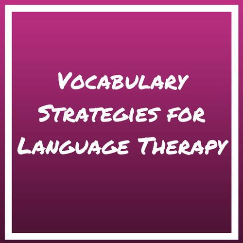 speech therapy vocabulary activities